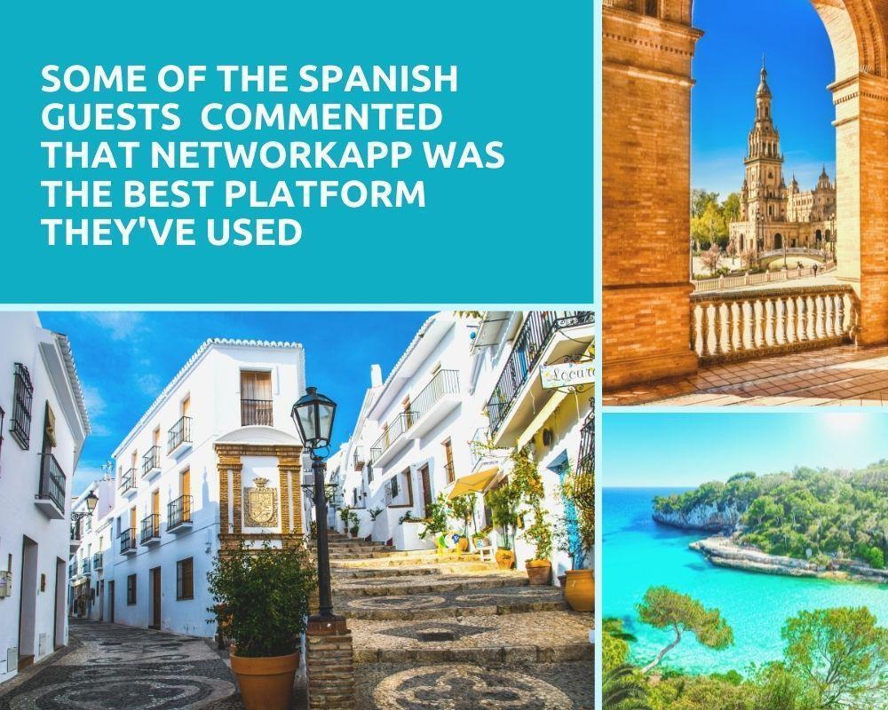 """Some of the Spanish guests even commented that Networkapp was the best platform compared to everyone else they've used at similar events."""""""